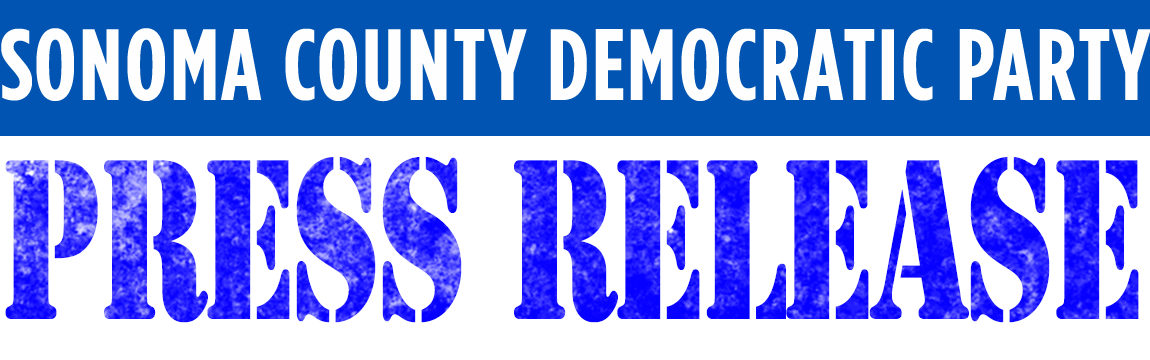Sonoma County Democratic Party 2020 Campaign Headquarters Grand Opening – November 9, 2019